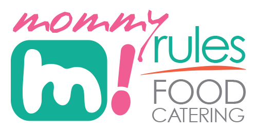Mommy Rules! Food Catering